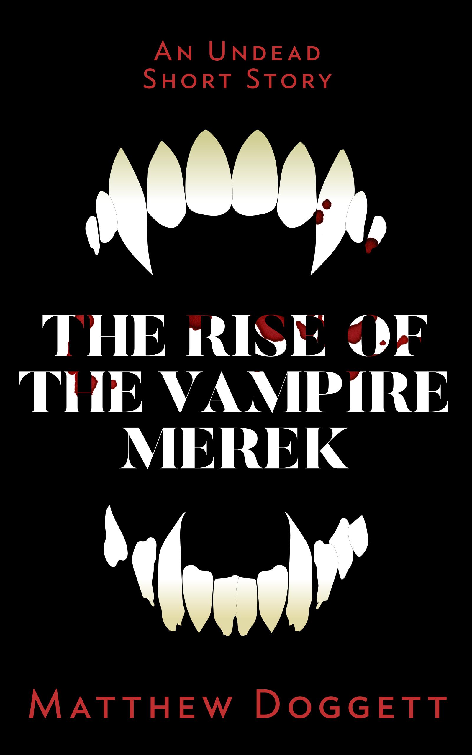 The Rise of the Vampire Merek